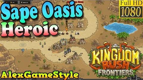 Kingdom Rush Frontiers HD - Sape Oasis Heroic (Level 3)