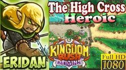 Kingdom Rush Origins HD - The High Cross Heroic (Level 2) Hero Eridan