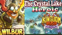 Kingdom Rush Origins HD - The Crystal Lake Heroic (Level 9) Hero Wilbur