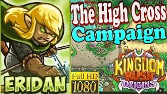 Kingdom Rush Origins HD - The High Cross Campaign (Level 2) Hero Eridan