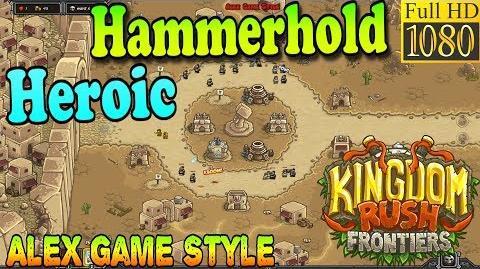 Kingdom Rush Frontiers HD - Hammerhold Heroic (Level 1)