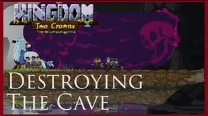Destroying The Cave
