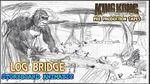 King Kong (2016) Fan Film STORYBOARD ANIMATIC - Log Bridge ( MarchOfKong)