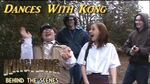 4. DANCES WITH KONG - King Kong (2016) Fan Film BEHIND THE SCENES