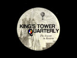 King's Tower Quarterly