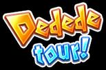 Dedede-tour