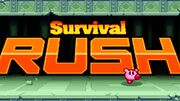 Extra survival rush