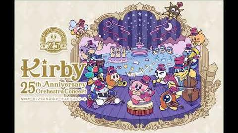 Kirby 25th Anniversary CD 1 ~ Anniversary Orchestra Concert