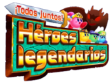 ¡Todos Juntos! Héroes Legendarios