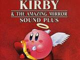 Kirby & The Amazing Mirror Sound Plus