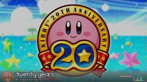 Twenty years -Kirby 20th Anniversary Remix-