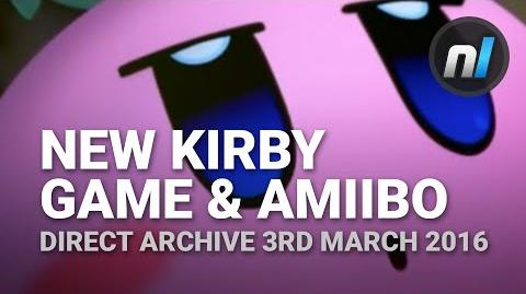 New 3DS Kirby Game & Kirby amiibo - Kirby Planet Robobot (Direct Archive 3rd March 2016)