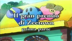 Il gran premio di Zeetown prima parte