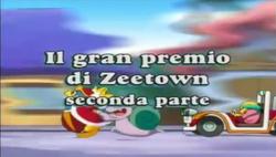 Il gran premio di Zeetown seconda parte