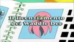 Il licenziamento dei Waddle Dee
