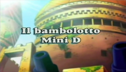 Il bambolotto Mini D