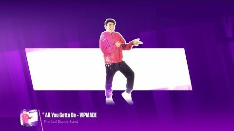 Just Dance 2018 - Luciano Spinelli - All You Gotta Do