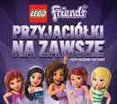 LEGO Friends: Przyjaciółki na zawsze