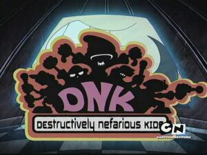 Destructively Nefarious Kids