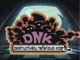 Destructively Nefarious Kids