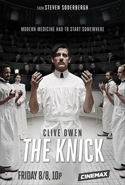 The Knick Promo Poster