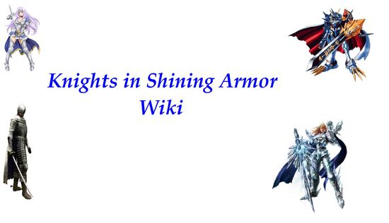 Knights in Shining Armor Wiki