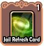 File:JailRefreshCard.png