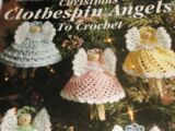Leisure Arts 2518 Christmas Clothespin Angels to Crochet