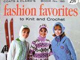 Coats & Clark's No. 160 Fashion Favorites To Knit & Crochet