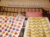 Leisure Arts 397 Baby Wrappers to Knit & Crochet