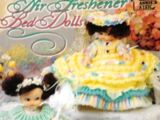 Annie's Attic 870811 Crochet Air Freshener Bed Dolls
