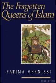 """Naslovnica knjige """"Zaboravljene vladarice islama"""" Fatime Mernisi,"""