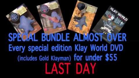 LAST DAY of Special Klay World DVD Bullshit Follow Up