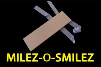 MILEZ-O-SMILEZ