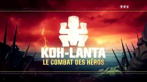 Générique Koh-Lanta Le Combat des Héros en HD