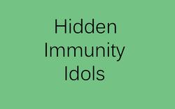 Hidden Immunity Idols