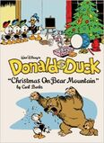 Walt Disney's Donald Duck Christmas On Bear Mountain (The Complete Carl Barks Disney Library)