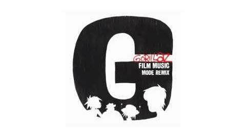 Gorillaz - Film Music (Mode Remix)