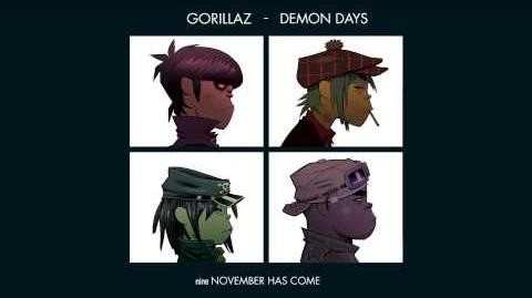 Gorillaz - November Has Come - Demon Days