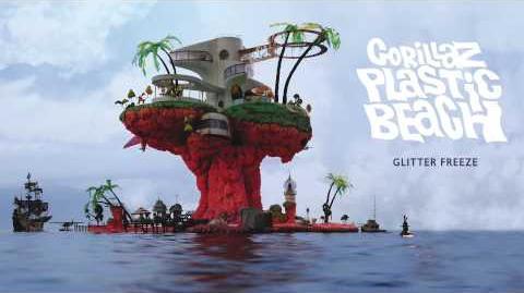 Gorillaz - Glitter Freeze - Plastic Beach