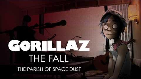 Gorillaz - The Parish Of Space Dust - The Fall