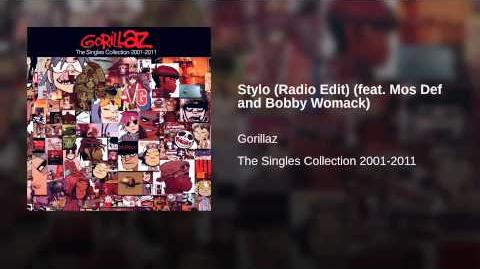 Stylo (Radio Edit) (feat. Mos Def and Bobby Womack)