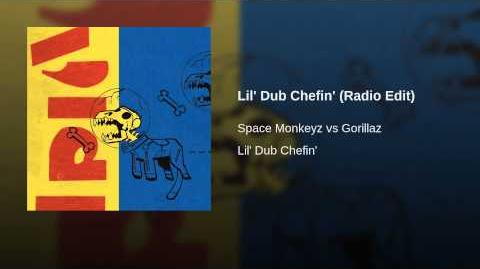 Lil' Dub Chefin' (Radio Edit)