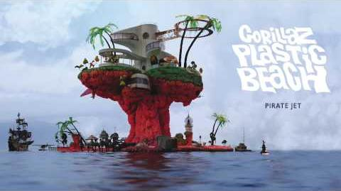 Gorillaz - Pirate Jet - Plastic Beach