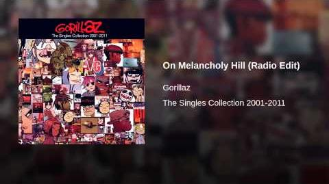 On Melancholy Hill (Radio Edit)