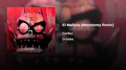El Mañana (Metronomy Remix) | Gorillaz Wiki | FANDOM powered by Wikia