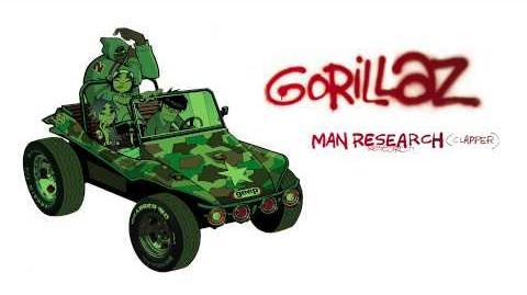 Gorillaz - Man Research (Clapper) - Gorillaz