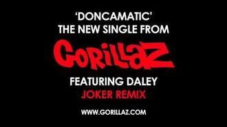 Gorillaz - Doncamatic (feat. Daley) Joker Remix