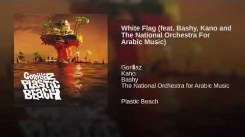 White Flag (feat. Bashy, Kano and The National Orchestra For Arabic Music)