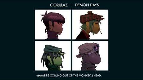 Gorillaz - Fire Coming Out - Demon Days